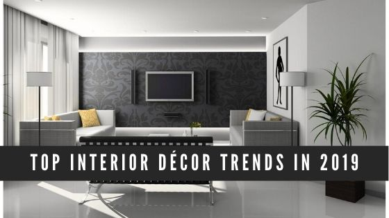 Interior Decor Trends